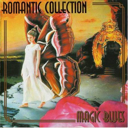 Romantic Collection - Magic Blues (2005)