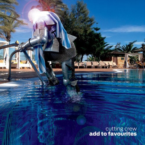 Cutting Crew - Add To Favourites (2015)